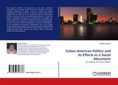 Cuban American Politics and its Effects as a Social Movement的封面