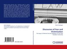 Bookcover of Discourses of Fear and Victimization