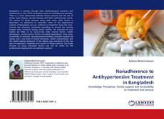 Bookcover of Nonadherence to Antihypertensive Treatment in Bangladesh