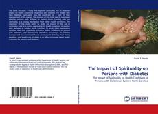The Impact of Spirituality on Persons with Diabetes的封面