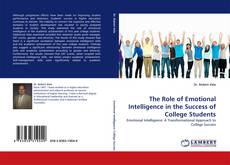 The Role of Emotional Intelligence in the Success of College Students kitap kapağı