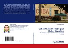 Bookcover of Cuban Christian Theological Higher Education