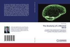 Bookcover of The Anatomy of a Minimal Mind