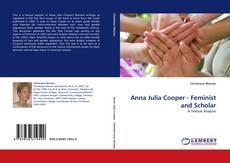 Bookcover of Anna Julia Cooper - Feminist and Scholar