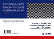 Обложка Removal of mercury from aqueous solutions by carbon aerogel electrodes