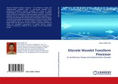 Couverture de Discrete Wavelet Transform Processor