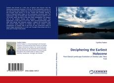 Bookcover of Deciphering the Earliest Holocene