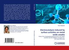 Capa do livro de Electrocatalysis induced by surface activities on metal oxide anodes