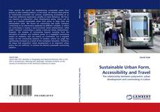 Обложка Sustainable Urban Form, Accessibility and Travel