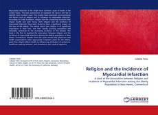 Обложка Religion and the Incidence of Myocardial Infarction