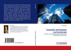 Bookcover of TOWARDS REFRAMING OUTSOURCING
