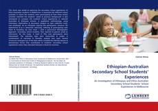 Bookcover of Ethiopian-Australian Secondary School Students' Experiences