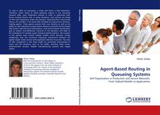 Bookcover of Agent-Based Routing in Queueing Systems
