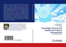 Bookcover of Knowledge Sharing and Intellectual Property Management