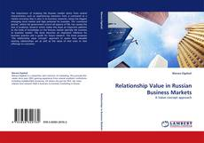 Bookcover of Relationship Value in Russian Business Markets