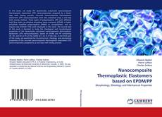 Bookcover of Nanocomposite Thermoplastic Elastomers based on EPDM/PP
