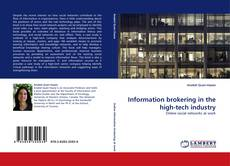 Bookcover of Information brokering in the high-tech industry