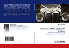 Bookcover of The Values of the Consumer Culture