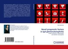 Portada del libro de Novel prognostic factors in IgA glomerulonephritis