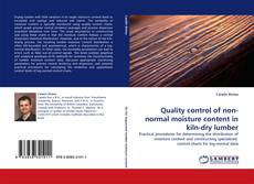 Couverture de Quality control of non-normal moisture content in kiln-dry lumber