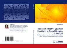 Bookcover of Design of Adaptive Equaliser Structures in Neural Network Paradigm