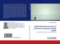 Copertina di Multi-dimensional Locus of Control over young to older adults