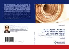 Copertina di DEVELOPMENT OF HIGH QUALITY PRINTING PAPER USING KENAF FIBERS