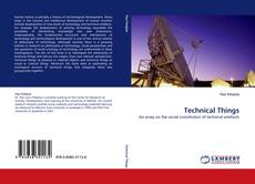 Bookcover of Technical Things