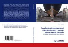 Capa do livro de Developing Organisational Competitiveness through New Patterns of Work