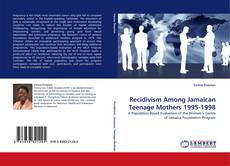 Portada del libro de Recidivism Among Jamaican Teenage Mothers 1995-1998