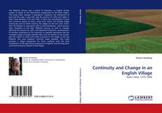 Bookcover of Continuity and Change in an English Village