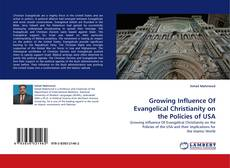 Capa do livro de Growing Influence Of Evangelical Christianity on the Policies of USA