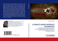 Bookcover of A PENALTY-BASED INTERFACE TECHNOLOGY