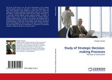 Bookcover of Study of Strategic Decision-making Processes