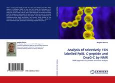 Copertina di Analysis of selectively 15N labelled PpiB, C-peptide and DnaG-C by NMR