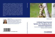 Capa do livro de A Model Experimental System for Studying Acute Prenatal Experience