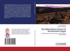 Couverture de The Allaqi-Heiani Suture In Southeastern Egypt