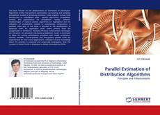 Bookcover of Parallel Estimation of Distribution Algorithms