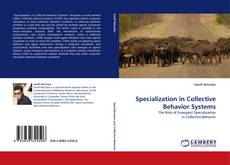 Bookcover of Specialization in Collective Behavior Systems