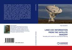 Buchcover von LAND-USE INFORMATION FROM THE SATELLITE IMAGERY