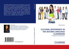 Bookcover of CULTURAL DISSONANCE IN THE SECOND LANGUAGE CLASSROOM