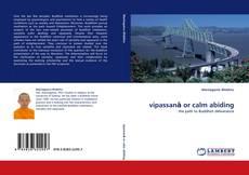 vipassanā or calm abiding kitap kapağı