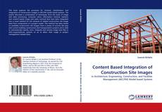 Bookcover of Content Based Integration of Construction Site Images