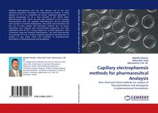 Capillary electrophoresis methods for pharmaceuitcal Analaysis kitap kapağı