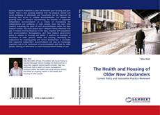 Bookcover of The Health and Housing of Older New Zealanders