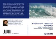 Portada del libro de Volatile organic compounds and related microcontaminants