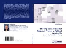 Portada del libro de Shoring-Up: A Grounded Theory of Process in Political Leadership