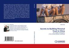 Bookcover of Secrets to Building Personal Trust in China