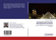 Bookcover of Computerized Facility Management Systems