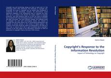 Copyright''s Response to the Information Revolution kitap kapağı